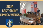 XXV Sesja Rady Gminy Lipnica Wielka